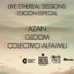 Lo que necesitas saber del Live Ethereal Sessions del próximo 22 en CCE